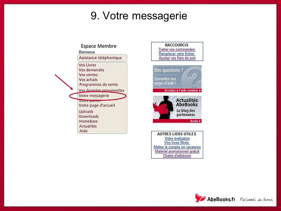 9. Votre messagerie