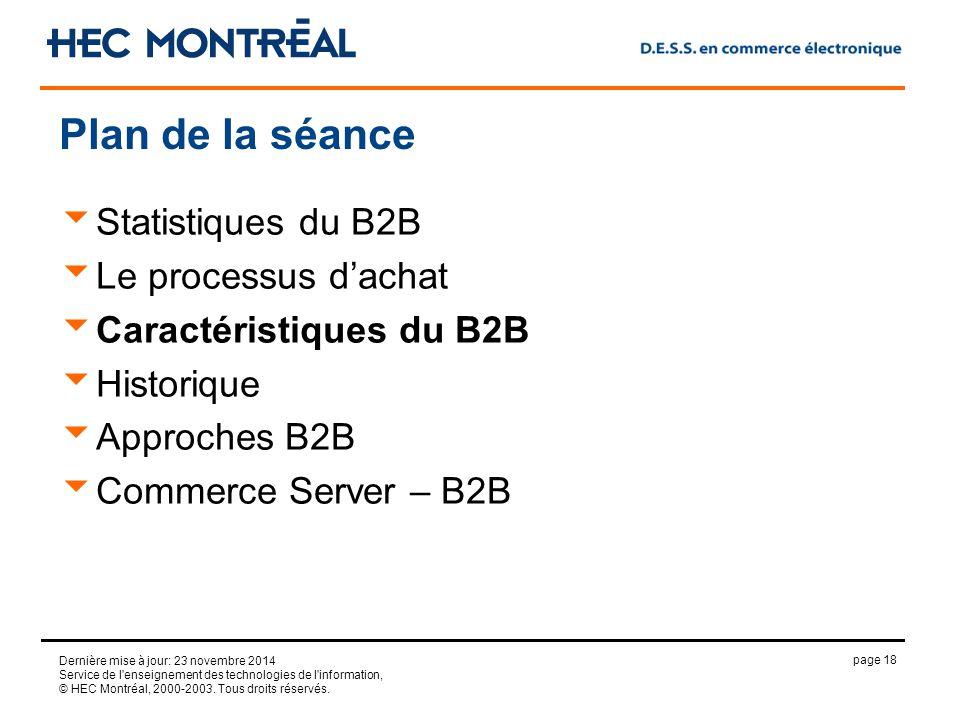 page 18 Dernière mise à jour: 23 novembre 2014 Service de l enseignement des technologies de l information, © HEC Montréal, 2000-2003.