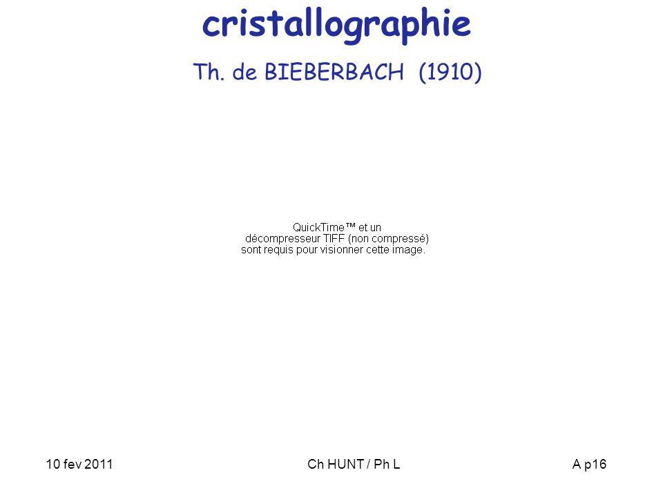 10 fev 2011Ch HUNT / Ph LA p16 cristallographie Th. de BIEBERBACH (1910)