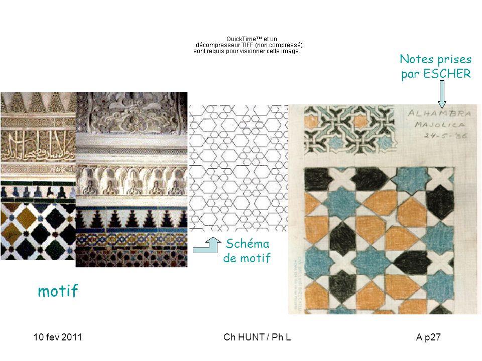 10 fev 2011Ch HUNT / Ph LA p27 Alhambra (Grenade) Notes prises par ESCHER Schéma de motif motif