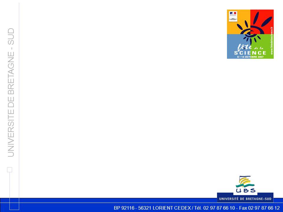 BP 92116 - 56321 LORIENT CEDEX / Tél. 02 97 87 66 10 - Fax 02 97 87 66 12 UNIVERSITE DE BRETAGNE - SUD