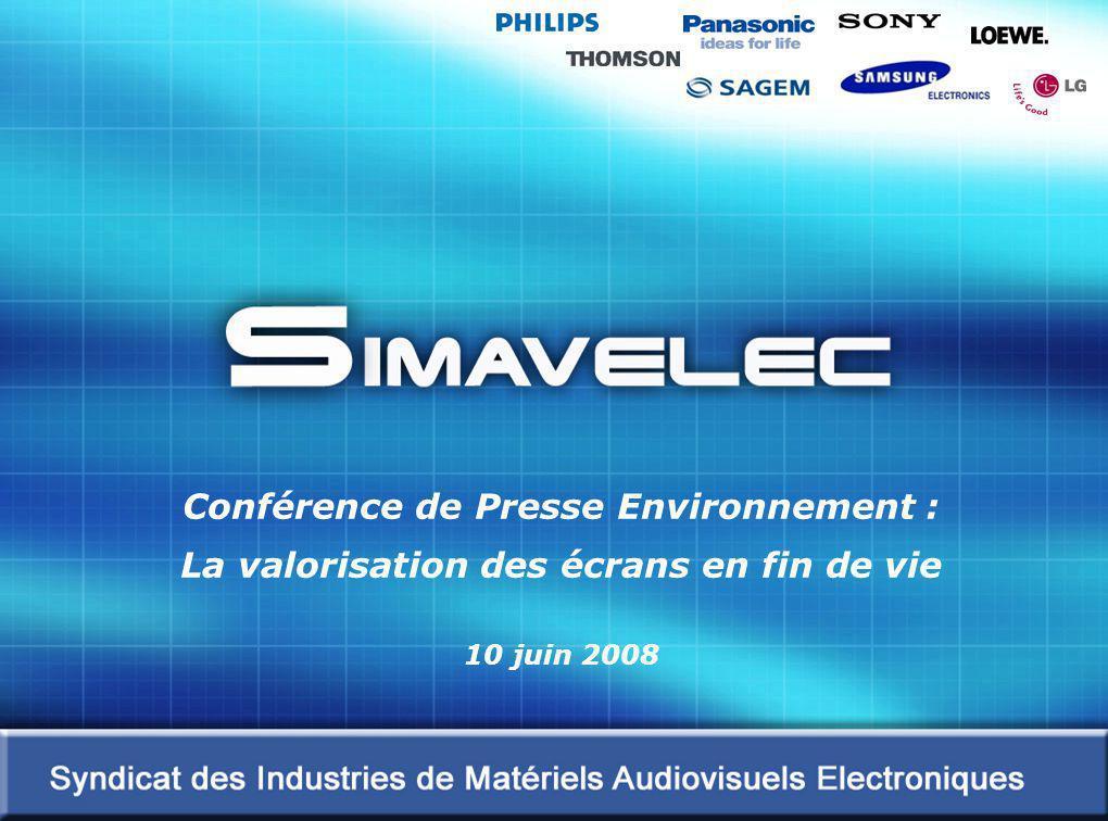 1 Conférence Environnement : La valorisation des écrans en fin de vie – 10 juin 2008 Conférence de Presse Environnement : La valorisation des écrans en fin de vie 10 juin 2008