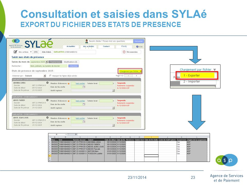 23/11/201423 Consultation et saisies dans SYLAé EXPORT DU FICHIER DES ETATS DE PRESENCE