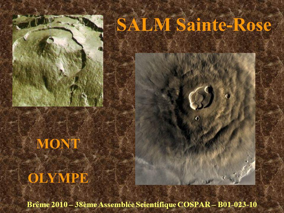 SALM Sainte-Rose Brême 2010 – 38ème Assemblée Scientifique COSPAR – B01-023-10 MONT OLYMPE
