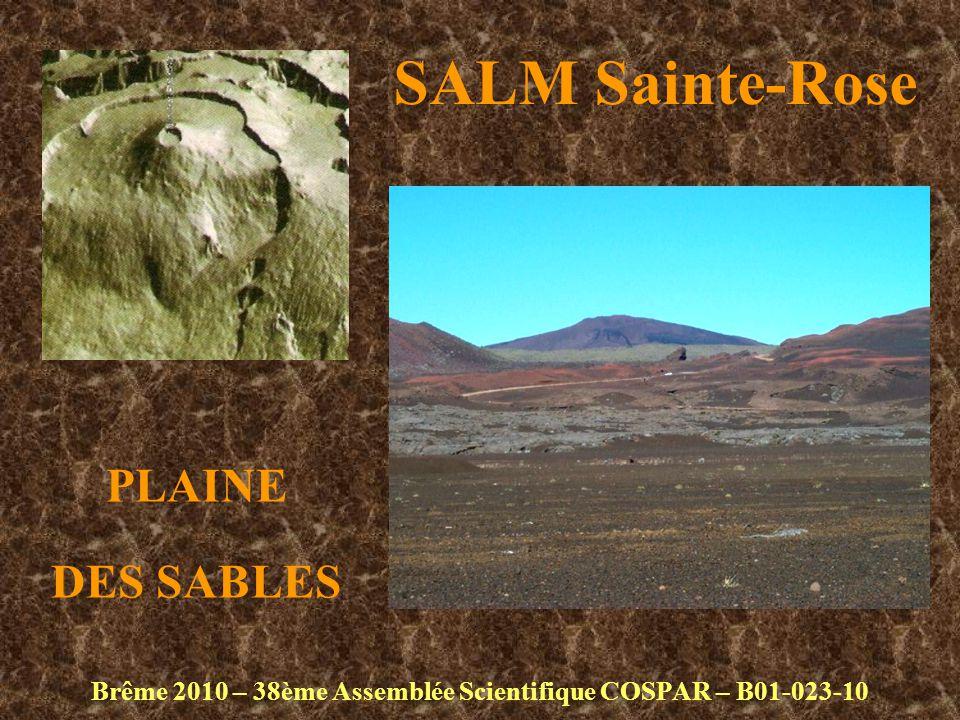 SALM Sainte-Rose Brême 2010 – 38ème Assemblée Scientifique COSPAR – B01-023-10 PLAINE DES SABLES