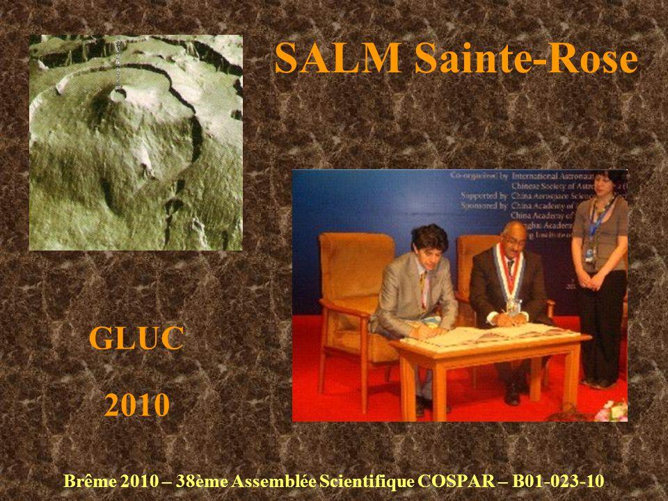 SALM Sainte-Rose Brême 2010 – 38ème Assemblée Scientifique COSPAR – B01-023-10 GLUC 2010