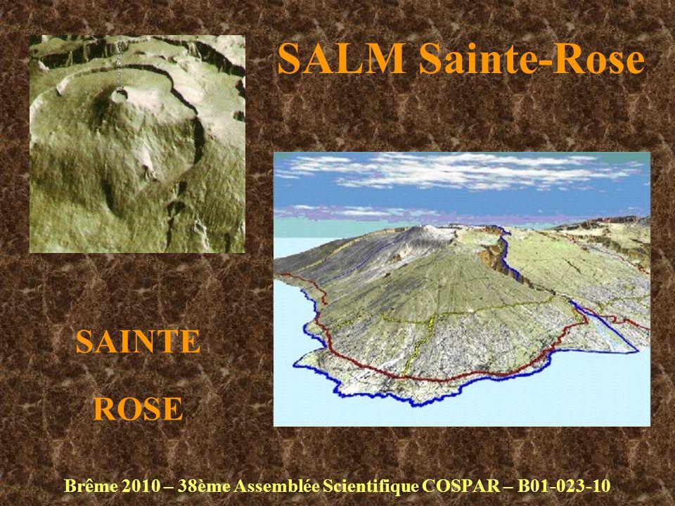 SALM Sainte-Rose Brême 2010 – 38ème Assemblée Scientifique COSPAR – B01-023-10 SAINTE ROSE