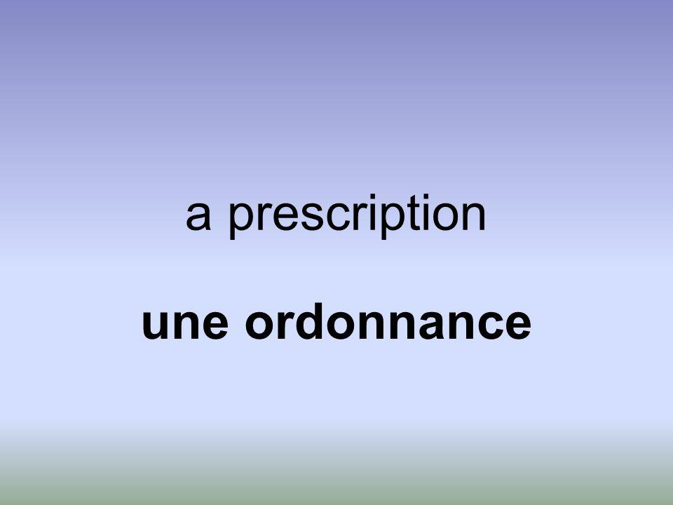a prescription une ordonnance