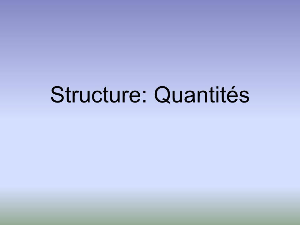 Structure: Quantités