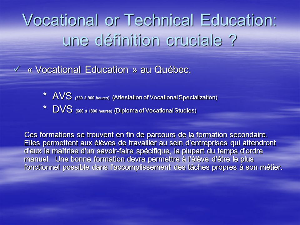 Vocational or Technical Education: une définition cruciale .