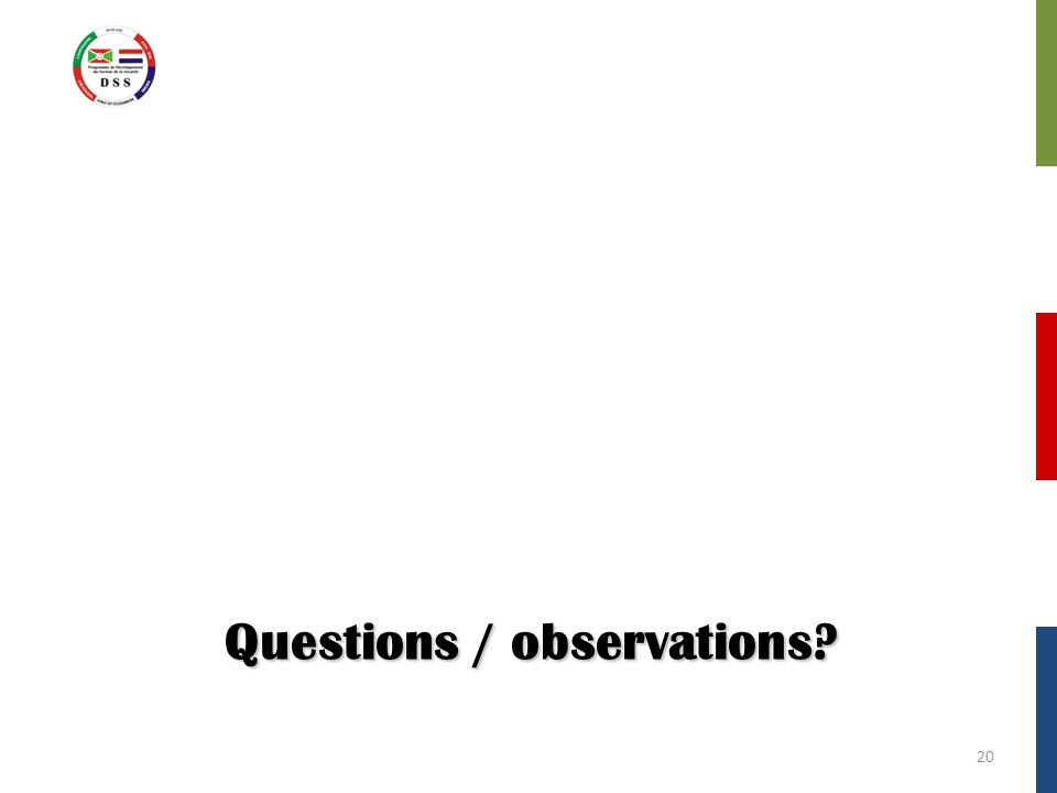 Questions / observations 20