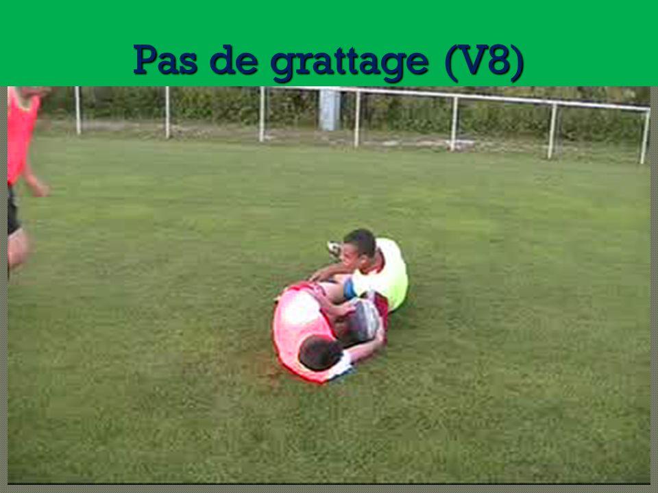 Pas de grattage (V8)
