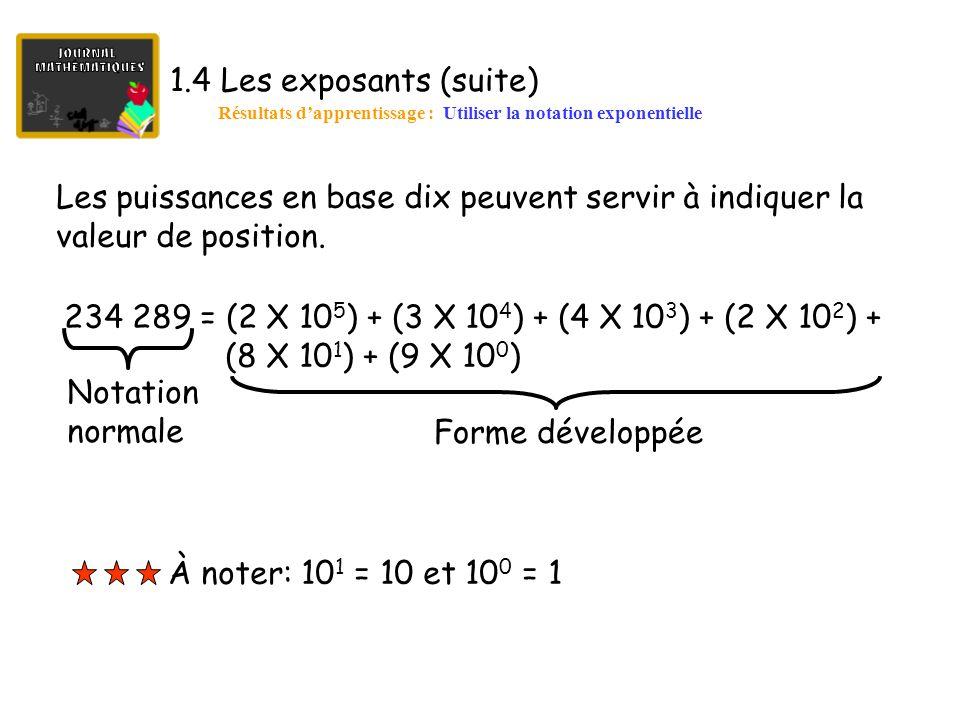 1.6 Les distances dans l'espace Résultats d'apprentissage : Utiliser la notation scientifique La notation scientifique sert à racourcir des nombres comprenant beaucoup de chiffres.