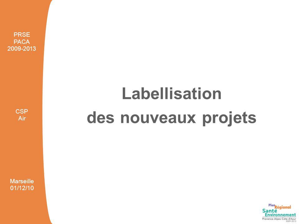 Labellisation des nouveaux projets PRSE PACA 2009-2013 CSP Air Marseille 01/12/10