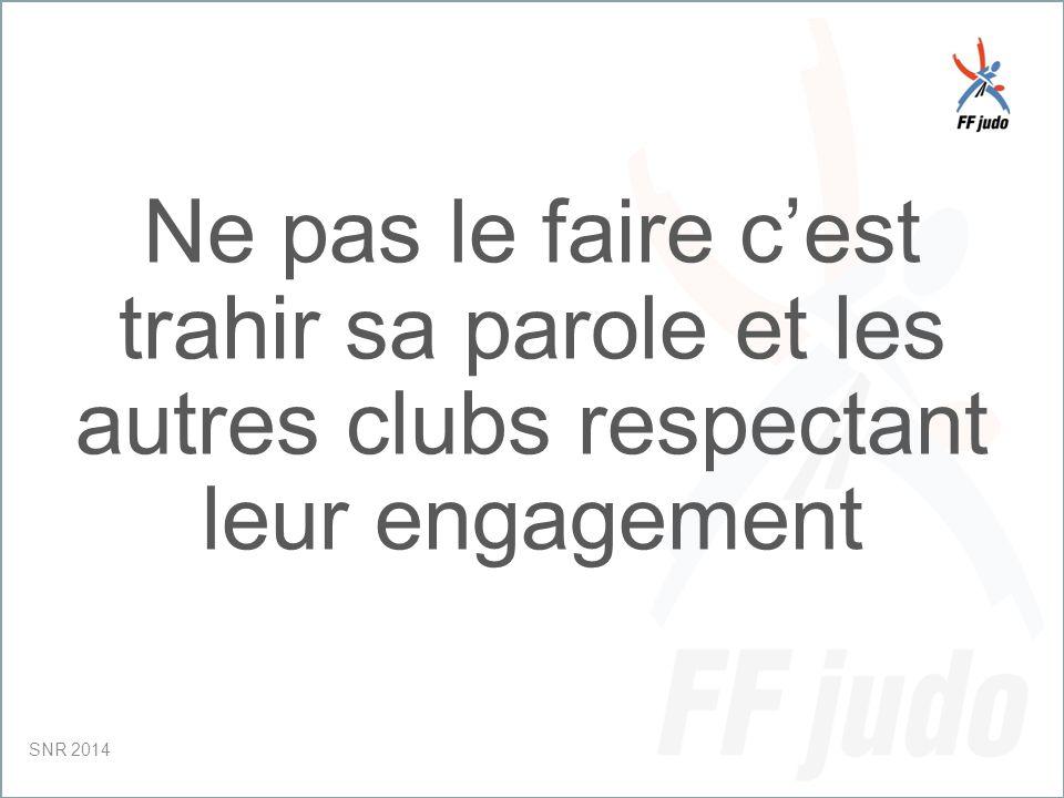 CD – 19-juin-10 Ne pas le faire c'est trahir sa parole et les autres clubs respectant leur engagement SNR 2014