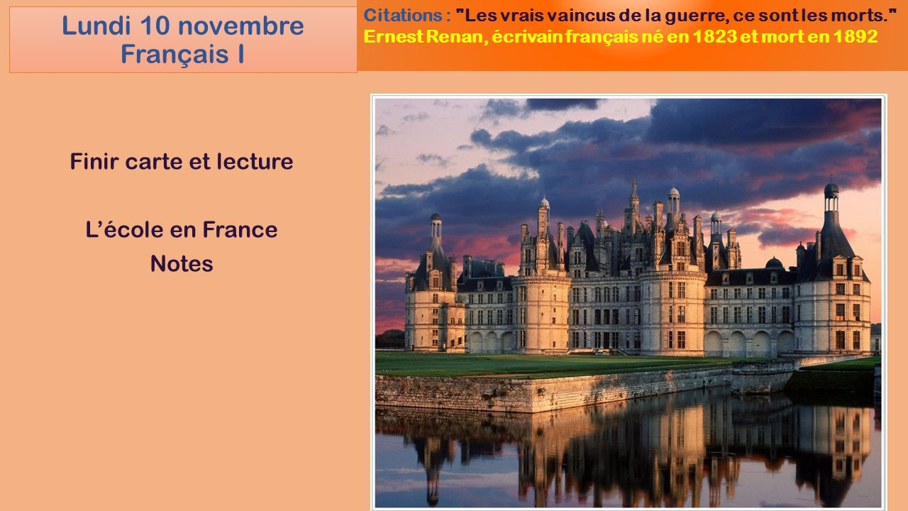 Lundi 10 novembre Français I Finir carte et lecture L'école en France Notes Citations :