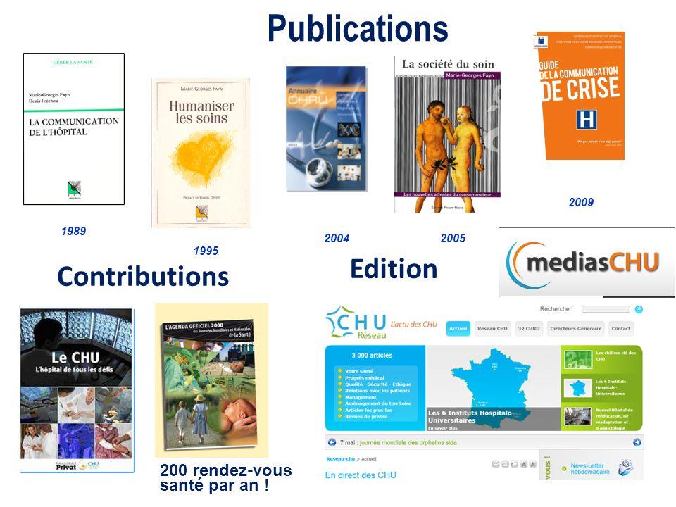 Publications 1989 2005 2004 1995 Contributions 2009 200 rendez-vous santé par an ! Edition