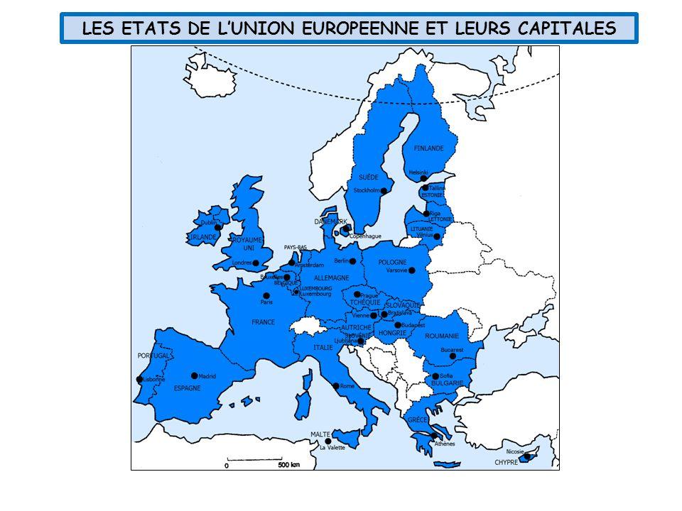 LES ETATS DE L'UNION EUROPEENNE ET LEURS CAPITALES