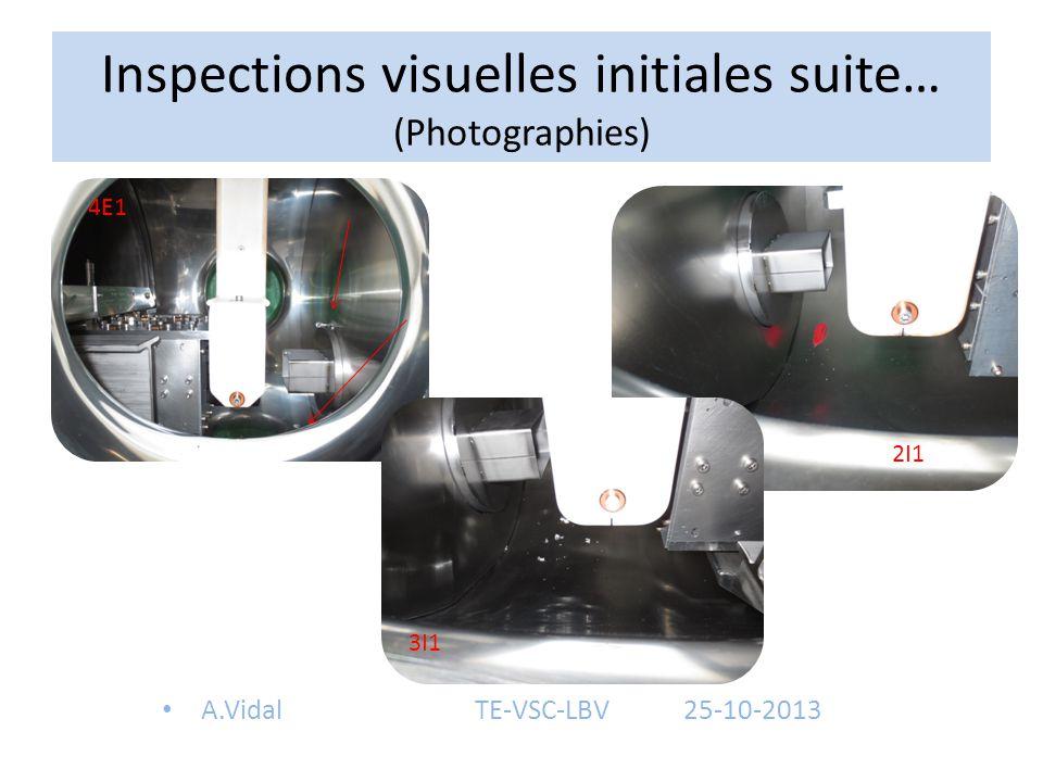 Inspections visuelles initiales suite… (Photographies) A.VidalTE-VSC-LBV25-10-2013 4E1 3I1 2I1