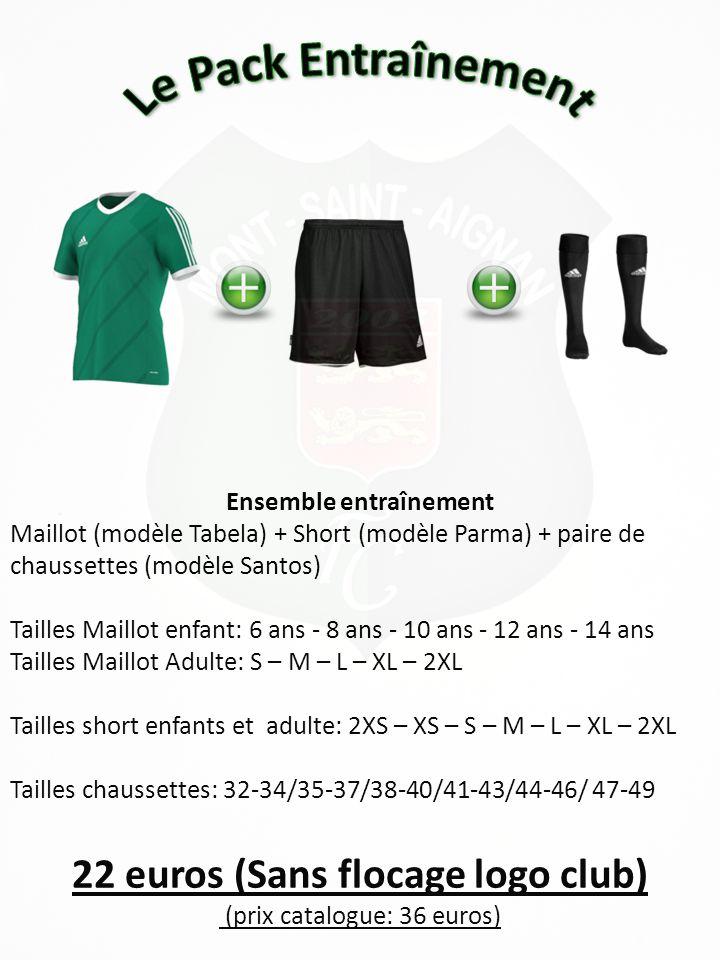 70 euros (Sans flocage logo club) (prix catalogue: 102 euros) Ensemble entraînement amélioré Maillot (modèle Tabela) + Short (modèle Parma) + paire de chaussettes (modèle Santos) + Sweat (Modèle Core 11) + K-Way (modèle Core 11) Tailles Maillot enfant: 6 ans - 8 ans - 10 ans - 12 ans - 14 ans Tailles Maillot Adulte: S – M – L – XL – 2XL Tailles short enfants et adulte: 2XS – XS – S – M – L – XL – 2XL Tailles chaussettes: 32-34/35-37/38-40/41-43/44-46/ 47-49 Tailles sweat et K-way enfant: 6 ans - 8 ans - 10 ans - 12 ans – 14 ans - 16 ans Tailles sweat et K-way adulte: 168 – 174 – 180 – 186 – 192 – 198 – 204