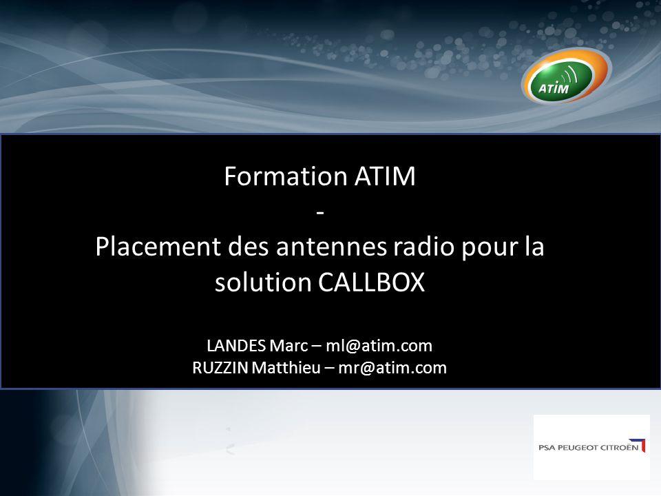 Agenda de la journée Rappels techniques Application à l'usine de Sochaux ATIM: le spécialiste de la radiocommunication 2