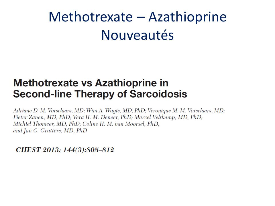 Methotrexate – Azathioprine Nouveautés