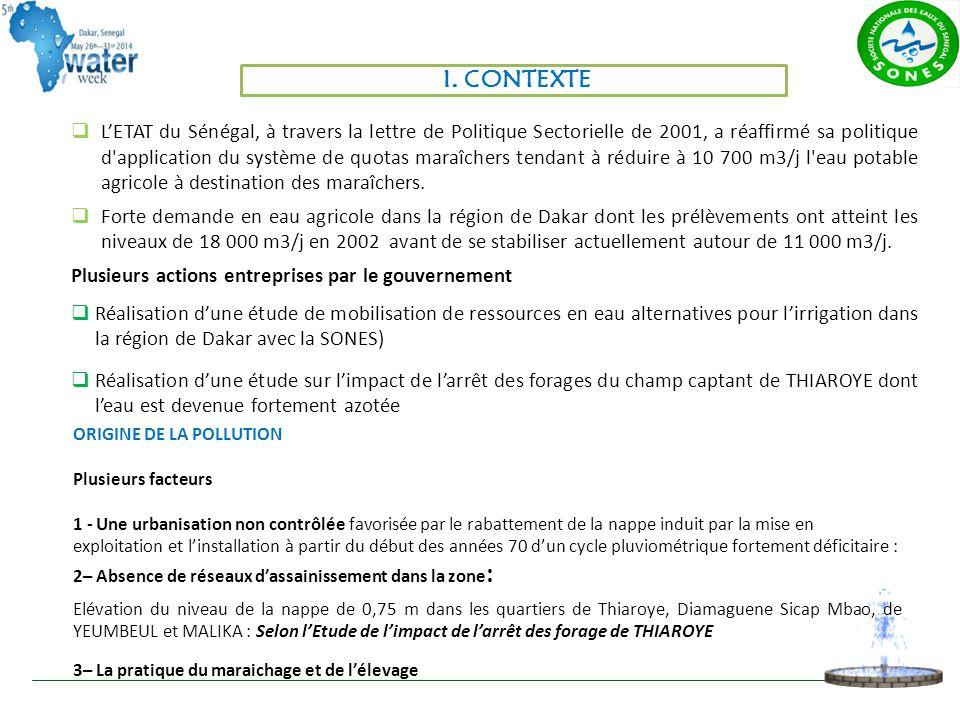  L'ETAT du Sénégal, à travers la lettre de Politique Sectorielle de 2001, a réaffirmé sa politique d application du système de quotas maraîchers tendant à réduire à 10 700 m3/j l eau potable agricole à destination des maraîchers.