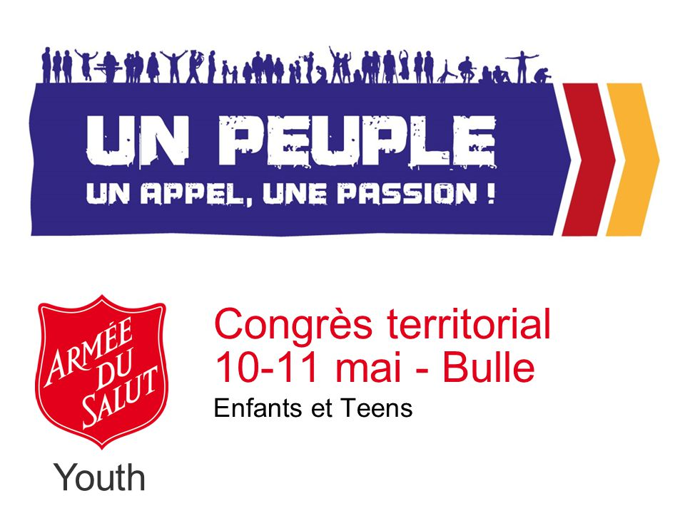 Youth Congrès territorial 10-11 mai - Bulle Enfants et Teens