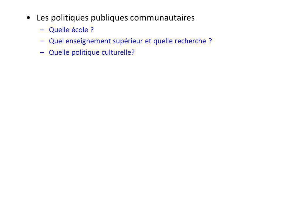 Les politiques publiques communautaires –Quelle école .