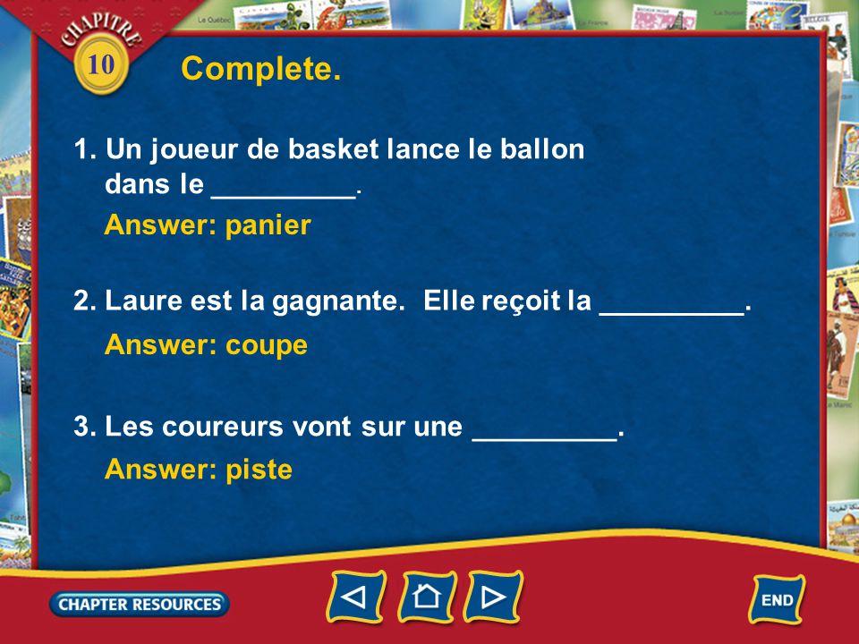 10 Complete.Answer: panier 2. Laure est la gagnante.