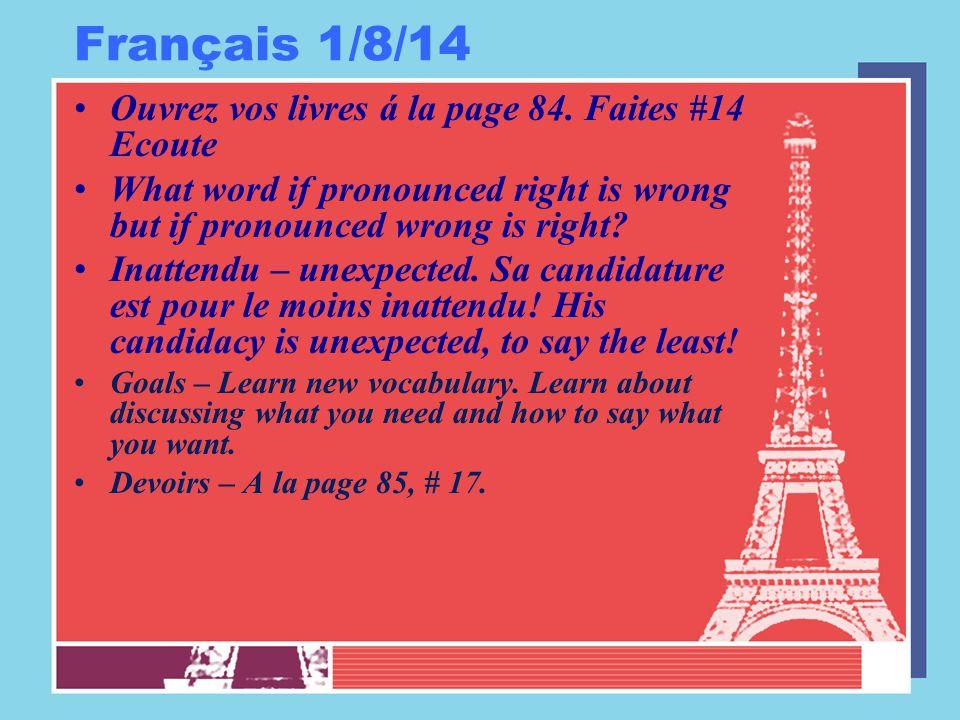 Français 1/9/14 Ouvrez vos livres á la page 85.Faites #18.
