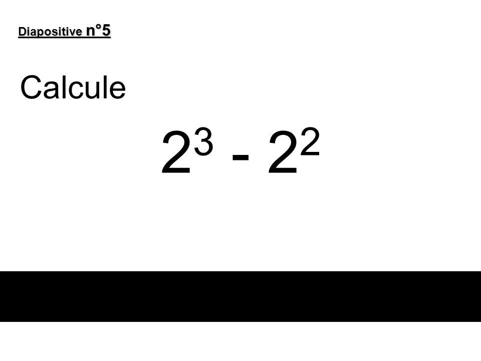 Diapositive n°6 Calcule