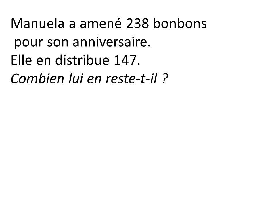 Manuela a amené 238 bonbons pour son anniversaire.