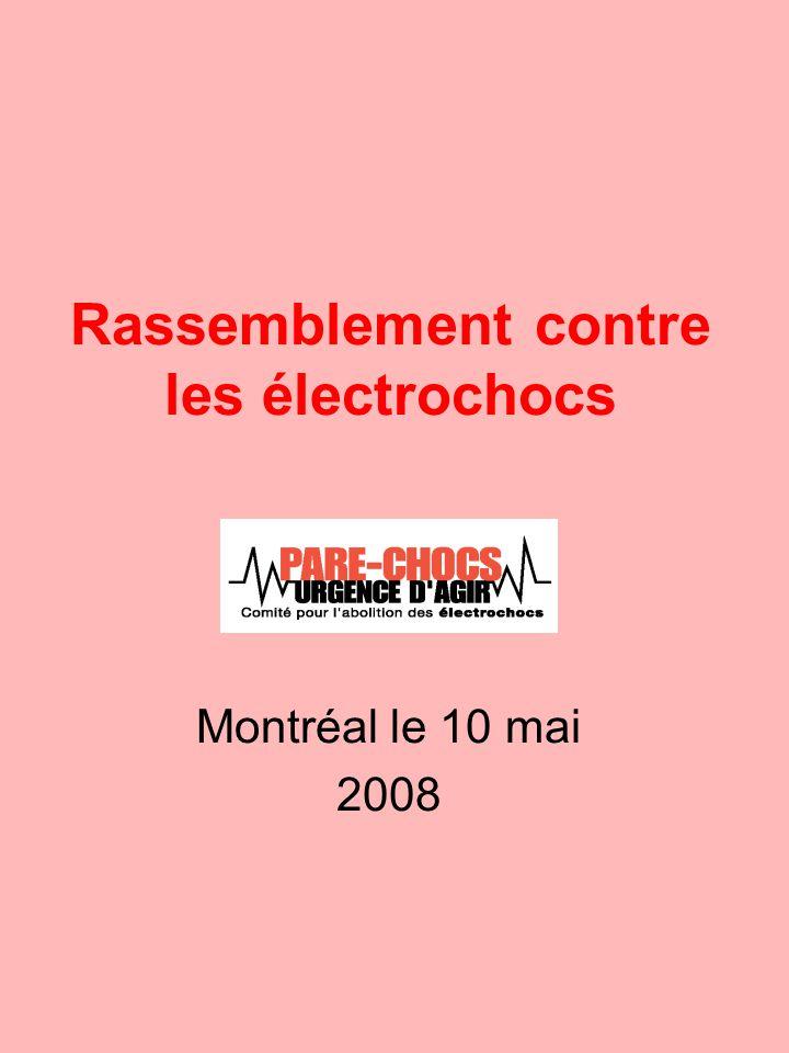 Rassemblement contre les électrochocs Montréal le 10 mai 2008