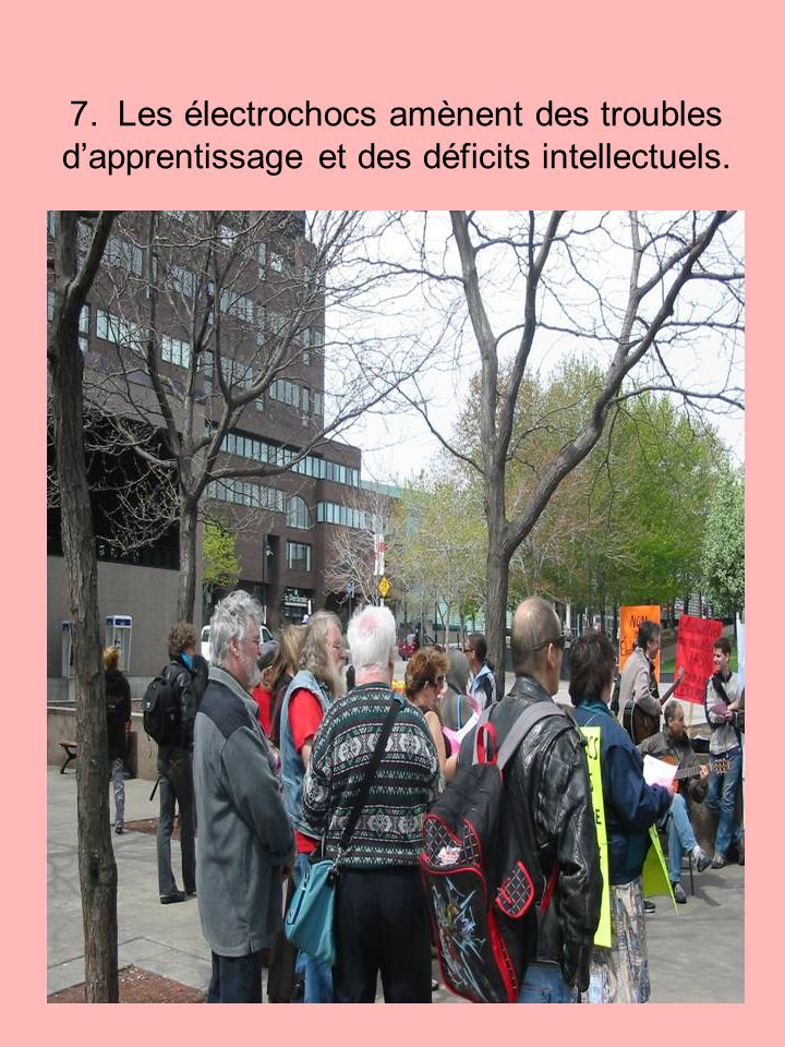 7. Les électrochocs amènent des troubles d'apprentissage et des déficits intellectuels.