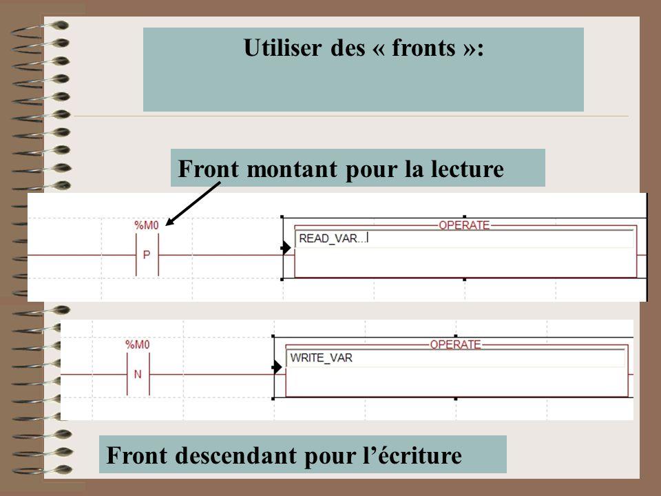 Utiliser des « fronts »: Front descendant pour l'écriture Front montant pour la lecture
