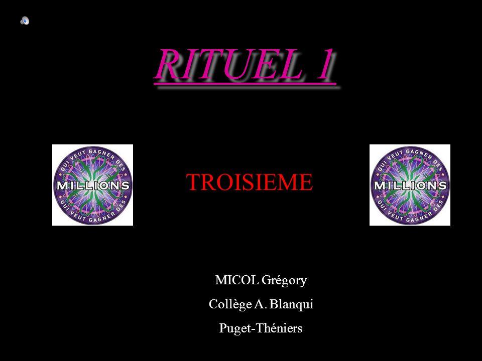 RITUEL 1 MICOL Grégory Collège A. Blanqui Puget-Théniers TROISIEME