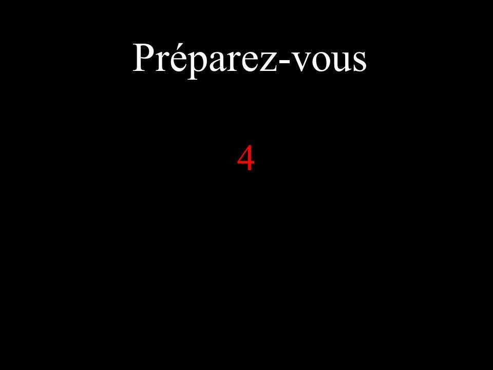 Préparez-vous 5