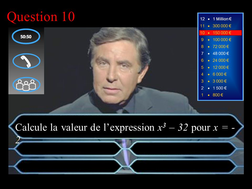 –1–1 1 er calcul Question 9 17 -31 -17 -44 Calcule 8 − 5 + 12 − 15 − 17