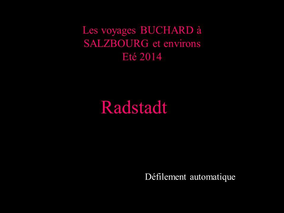 Les voyages BUCHARD à SALZBOURG et environs Eté 2014 Radstadt Défilement automatique