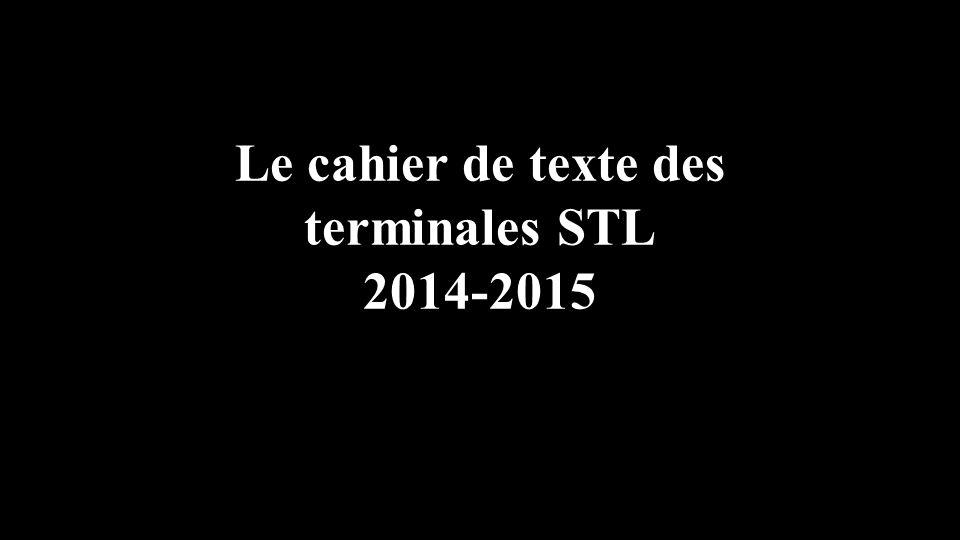 Le cahier de texte des terminales STL 2014-2015
