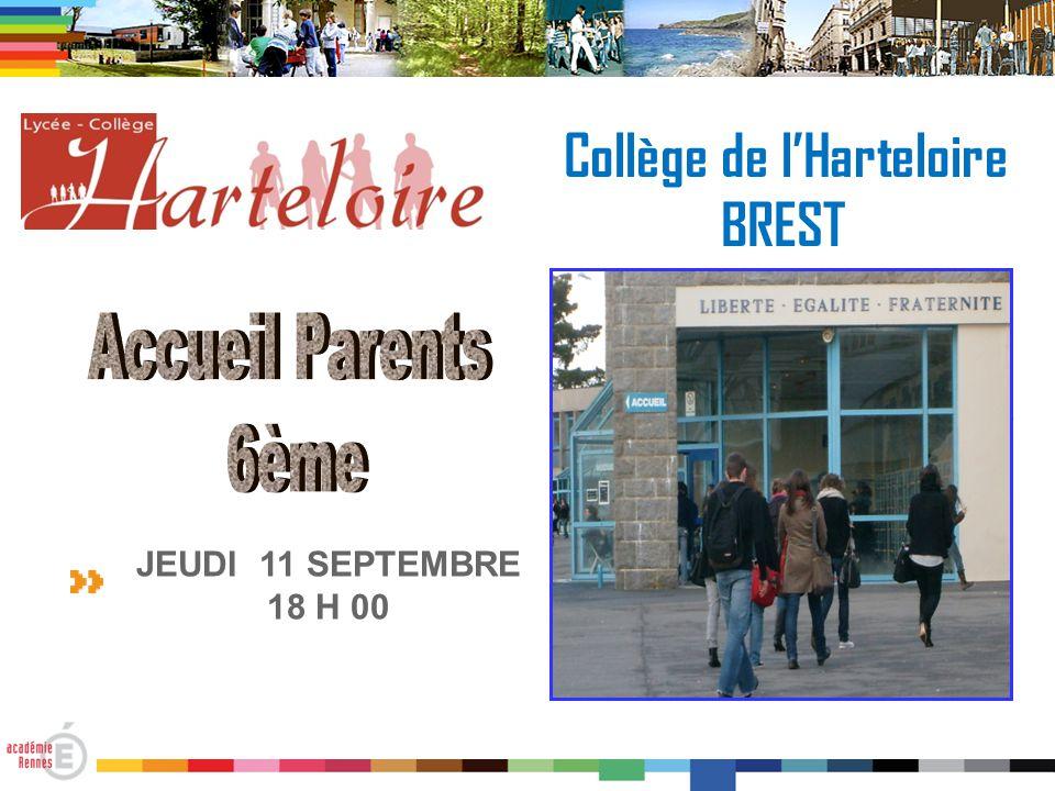 Collège de l'Harteloire BREST JEUDI 11 SEPTEMBRE 18 H 00