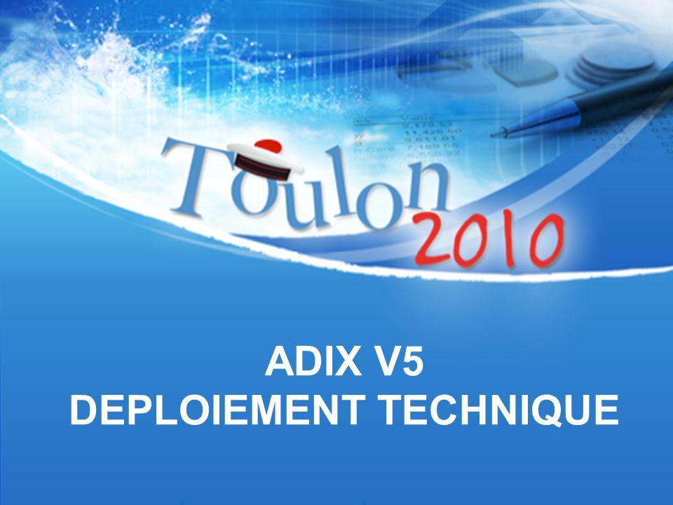29 septembre – 1 ER octobre - Palais des Congrès Neptune TITRE DE L'ATELIER ADIX V5 DEPLOIEMENT TECHNIQUE