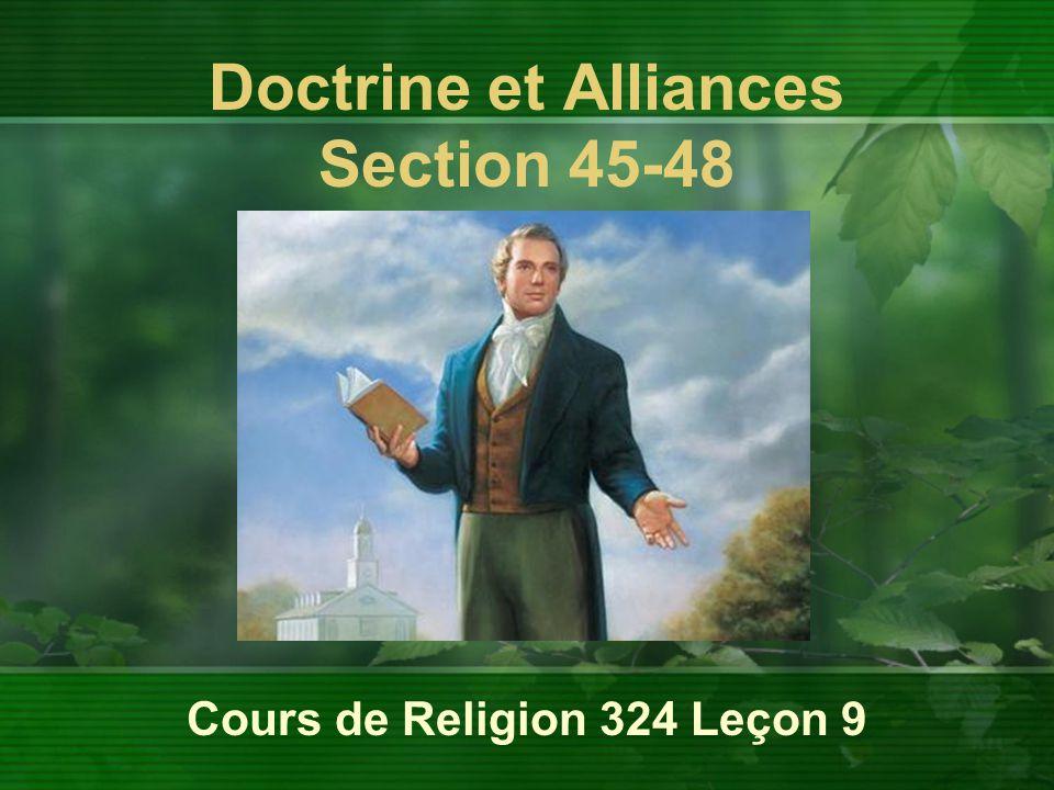 Cours de Religion 324 Leçon 9 Doctrine et Alliances Section 45-48
