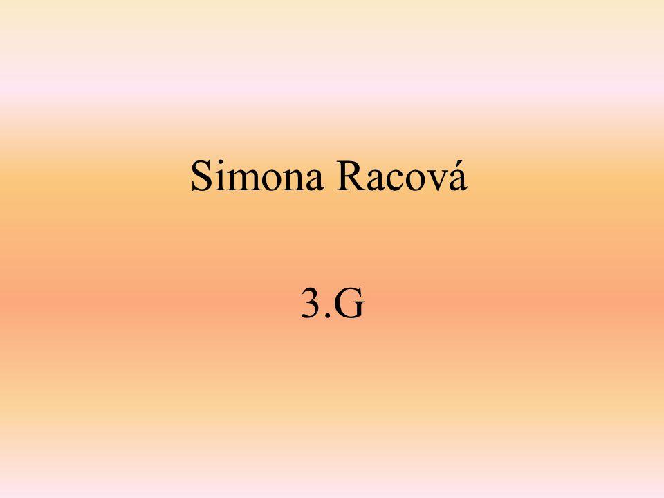 Simona Racová 3.G