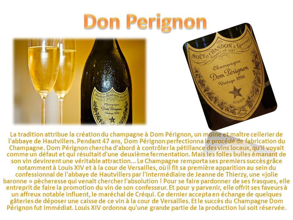 La tradition attribue la création du champagne à Dom Pérignon, un moine et maître cellerier de l abbaye de Hautvillers.