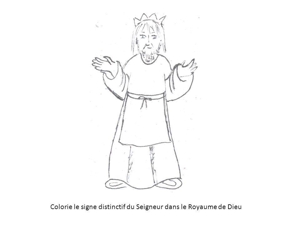 Colorie le signe distinctif du Seigneur dans le Royaume de Dieu