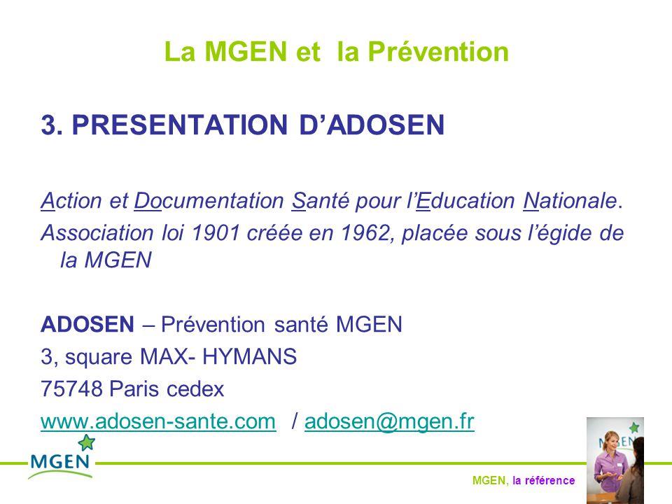MGEN, la référence La MGEN et la Prévention 3.