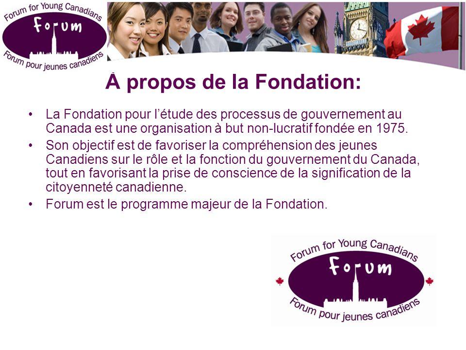 À propos de la Fondation: La Fondation pour l'étude des processus de gouvernement au Canada est une organisation à but non-lucratif fondée en 1975.