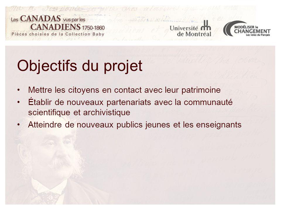 Mettre les citoyens en contact avec leur patrimoine Établir de nouveaux partenariats avec la communauté scientifique et archivistique Atteindre de nouveaux publics jeunes et les enseignants Objectifs du projet